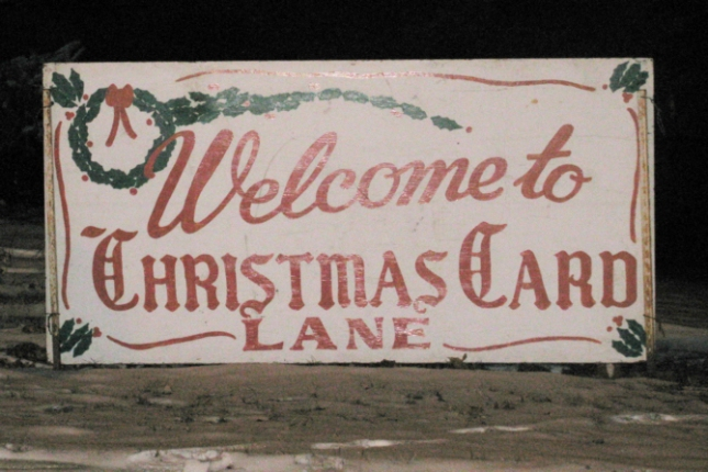 The sign at the begining of Christmas Card Lane.